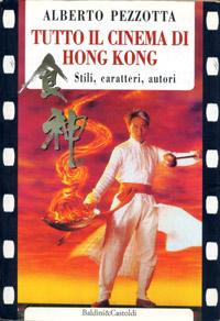 Tutto il Cinema di Hong Kong